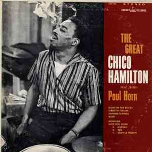 Chico Hamilton Featuring Paul Horn - The Great Chico Hamilton Featuring Paul Horn download mp3 flac