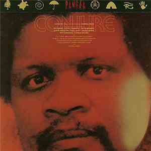 Conjure - Music For The Texts Of Ishmael Reed download free