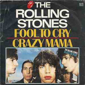 The Rolling Stones - Fool To Cry / Crazy Mama download mp3 flac